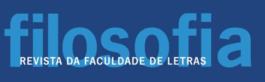 Filosofia. Revista da Faculdade de Letras da Universidade do Porto